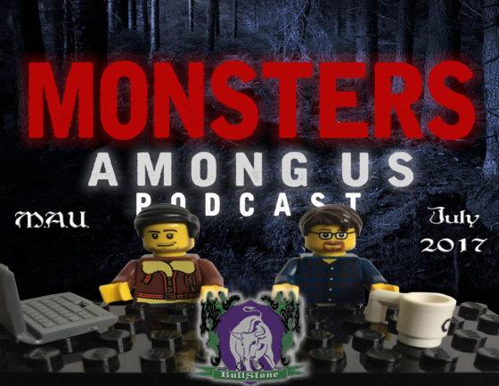 BullStone 29: Monsters Among Us, July 2017